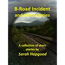 B-road Incident and other stories