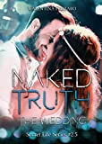 Naked Truth - The Wedding: Secret Life Series #2.5