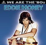 Songtexte von Eddie Money - We Are The '80s