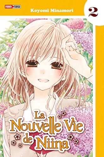 La nouvelle vie de Niina, Tome 2 : par Koyomi Minamori