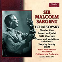 Sir Malcolm Sargent conducts Tchaikovsky [rec 1955 and 1960]