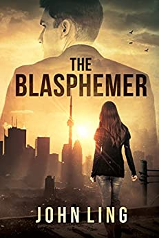 The Blasphemer (Section One Series Book 2) (English Edition) par [Ling, John]