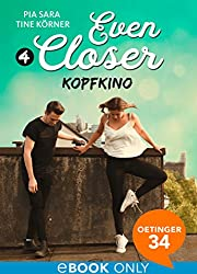 Even Closer: Kopfkino