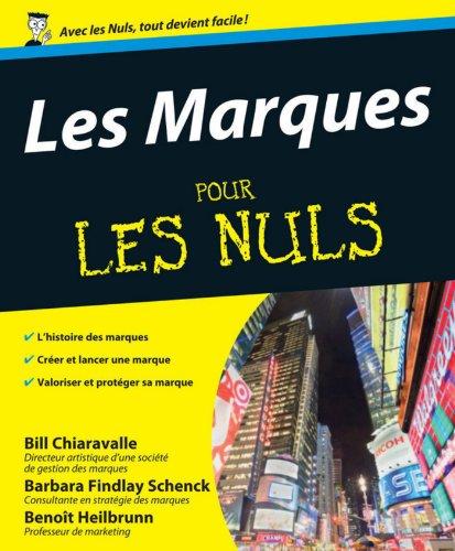 Les Marques Pour les Nuls (French Edition)