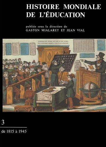 Histoire mondiale de l'éducation : ...