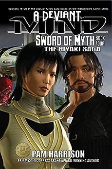 A Deviant Mind Vol. 4: Sword of Myth (English Edition) de [Harrison, Pam]