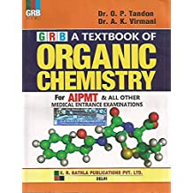 A Textbook of Organic Chemistry for AIPMT and all other Medical Entrance Examination