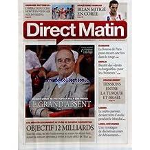 DIRECT MATIN [No 926] du 06/09/2011 - CHIRAC NE PARTICIPERA PAS A SON PROCES - LES DEPUTES EXAMINENT LE PLAN DE RIGUEUR - OBJECTIF 12 MILLIARDS - ECONOMIE - LA BOURSE DE PARIS PASSE ENCORE UNE FOIS DANS LE ROUGE - BIENTOT DES DROITS RECHARGEABLES POUR LES CHOMEURS - PROCHE-ORIENT - TENSIONS ENTRE LA TURQUIE ET ISRAEL - LIVIEIL-BREVANNES - UNE MONTAGNE DE DECHETS EN COURS DE DEBLAIEMENT - ATHLETISME FRANCAIS - BILAN MITIGE EN COREE