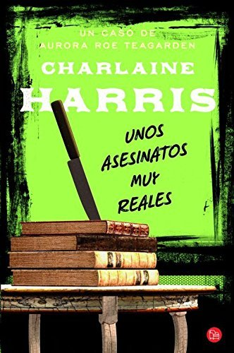 unos-asesinatos-muy-reales-aurora-roe-teagarden-by-charlaine-harris-2013-01-30