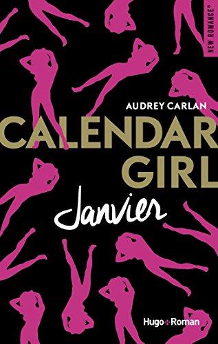 Calendar Girl - Tome 1 - Janvier - Audrey Carlan