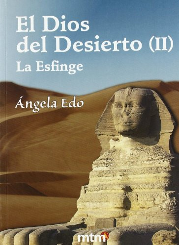 Dios del desierto, el II (Legado De Luz (metafisica))