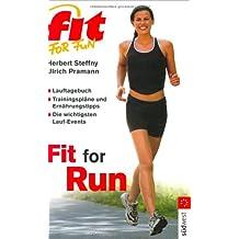 Fit for Run: Lauftagebuch - Trainingspläne und Ernährungstipps - Die wichtigsten Lauf-Events
