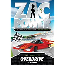 Overdrive (Zac Power) by H. I. Larry (2012-10-10)