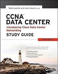 CCNA Data Center - Introducing Cisco Data Center Networking Study Guide: Exam 640-911 by Todd Lammle (2013-06-17)