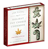 Best Cookies Cookbooks - The Happy (Happy!!!) Holiday Pot Cookie Cookbook Review