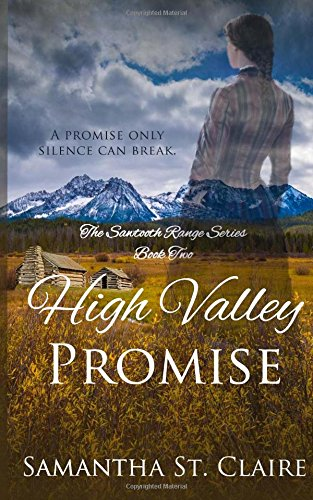 high-valley-promise-historical-western-romance-novella-volume-2-the-sawtooth-range