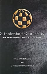 21 Leaders for the 21st Century by Fons Trompenaars (2001-03-06)