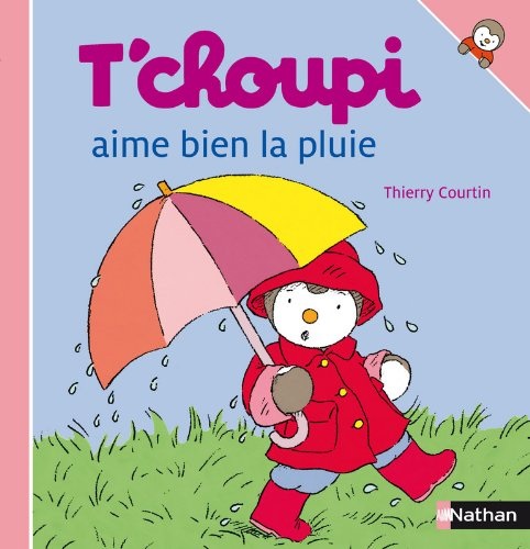 """<a href=""""/node/151577"""">T'choupi aime bien la pluie</a>"""