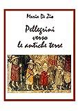 Image de Pellegrini verso le antiche terre