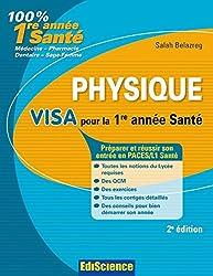 Physique Visa pour la L1 Santé - 2e édition : Préparer et réussir son entrée en 1re année Santé (1 - Visa pour la 1re année Santé) (French Edition)