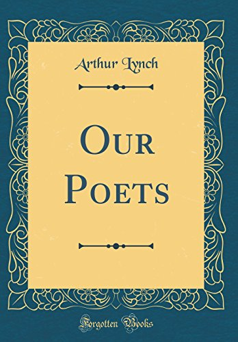 Our Poets (Classic Reprint)
