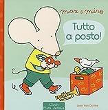 Tutto a posto! Max & Miro. Ediz. illustrata