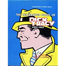 The celebrated cases of Dick Tracy 1931- 1951