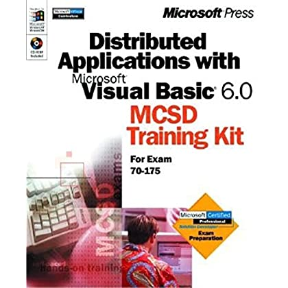 Dirtributed Applications with Microsoft Visual Basic 6.0 MCSD Training