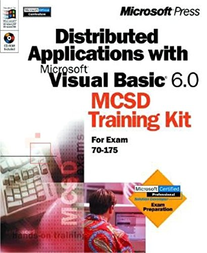 Dirtributed Applications with Microsoft Visual Basic 6.0 MCSD Training par Microsoft Corporation