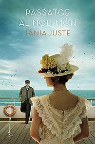 Passatge al nou món par Tania Juste