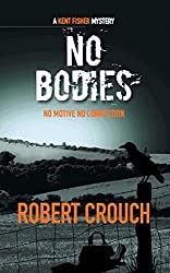No Bodies (The Kent Fisher Mysteries Book 2)
