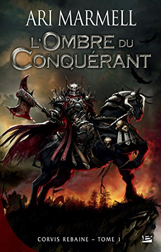L'Ombre du conquérant: Corvis Rebaine, T1 (Fantasy) par Ari Marmell