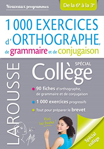 1000 exercices d'orthographe, spcial collge