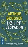 L'oeil de l'espadon par Brugger