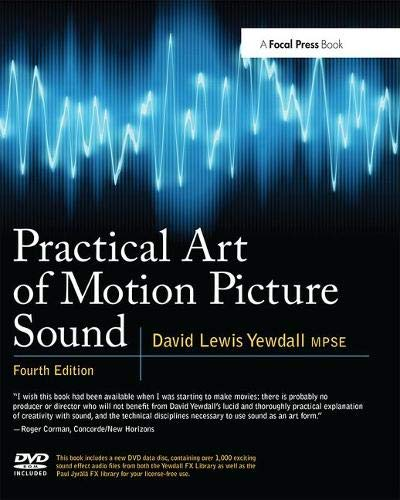 Practical Art of Motion Picture Sound (Motion Books Picture)