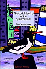 The social decline of the oystercatcher Kindle Edition