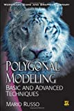 Polygonal Modeling: Basic and Advanced Techniques (Worldwide Game and Graphics Library)
