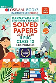 Oswaal Karnataka PUE Solved Papers II PUC Economics Book Chapterwise & Topicwise (For 2021 E