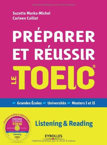 Prparer et russir le TOEIC : Grammaire - Vocabulaire - Vie amricaine (CD inclus)