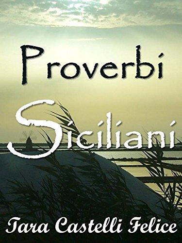 Proverbes Siciliens (Un Monde de Proverbes t. 3) pdf