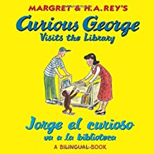 Jorge El Curioso Va a la Biblioteca/Curious George Visits the Library (Bilingual Edition)