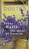 Telecharger Livres Une annee en Provence (PDF,EPUB,MOBI) gratuits en Francaise