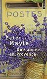 Une année en Provence par Mayle