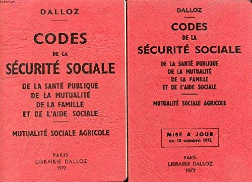 CODES DE LA SECURITE SOCIALE, DE LA SANTE PUBLIQUE, DE LA MUTUALITE, DE LA FAMILLE ET DE L'AIDE SOCIALE, ET MUTUALITE SOCIALE AGRICOLE