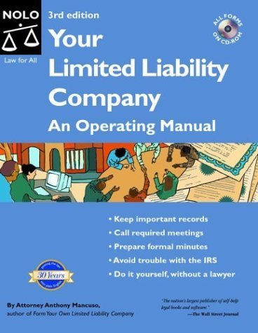 Your Limited Liability Company: An Operating Manual by Anthony Mancuso (2003-12-03)