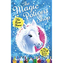 The Magic Potions Shop: The River Horse