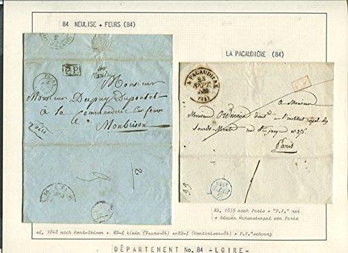 """84 NEULISE + FEURS (84 ), sL, 1848 nach Mont-Brison + RD-f + oRD-f ( Montbrison-84 ) + P.P. schwarz. / LA OACAUDIÉRE (84), RS, 1835 nach Paris + """"P.P."""" rot + blauer Datumsstempel von Paris."""