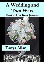 A Wedding and Two Wars (The Knox Journals Book 2) (English Edition)