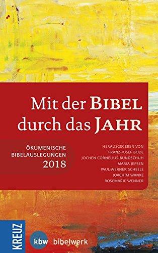 Mit der Bibel durch das Jahr 2018: Ökumenische Bibelauslegung 2018