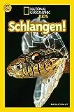 National Geographic KiDS Lesespaß: Schlangen: Bd. 2: Schlangen (Lesestufe 2 – für selbstständige Leser)